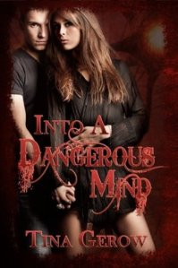 into a dangerous mind
