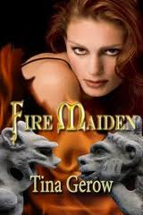 fire maiden, tina gerow
