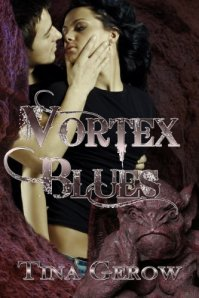 vortex blues, tina gerow