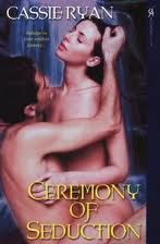 ceremony of seduction, tina gerow, cassie ryan