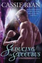 seducing the succubus, cassie ryan, tina gerow